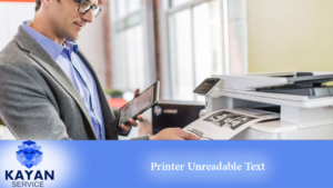 Printer Unreadable Text